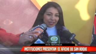 INSTITUCIONES PRESENTAN AFICHE DE SAN ROQUE