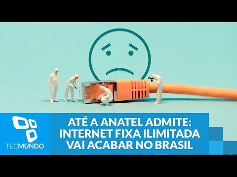 Até A Anatel Admite: Internet Fixa Ilimitada Vai Acabar No Brasil