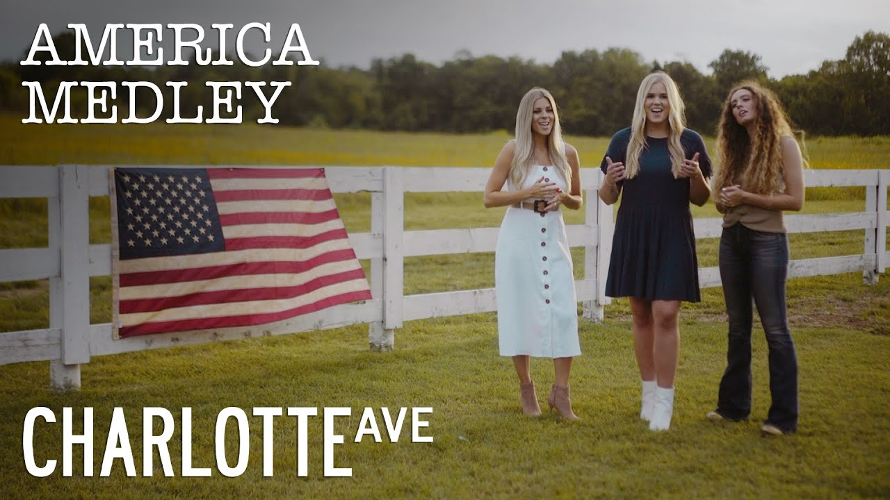 America Medley   Charlotte Ave