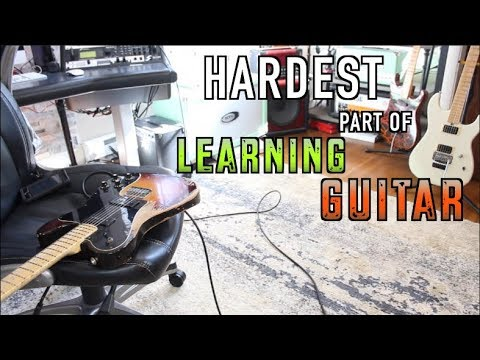 The Hardest Part Of Learning Guitar... Isn't What You Think It is!