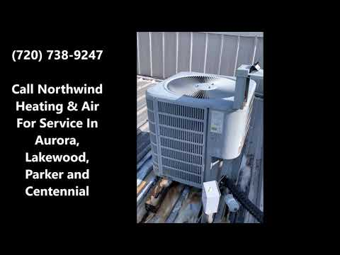HVAC Contractors - Aurora, Centennial, Lakewood, Parker CO - Northwind Heating And Air - Видео онлайн
