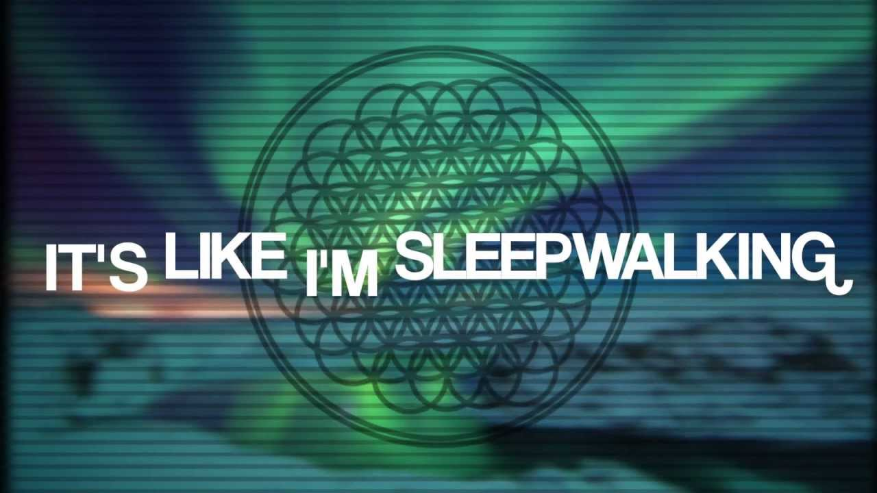 """Sleepwalking"" Bring Me The Horizon (Unofficial Lyric ..."