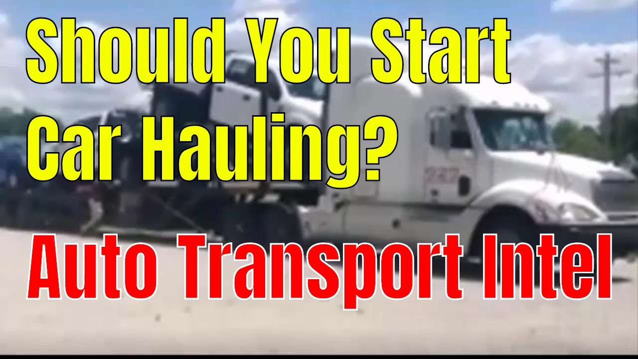 Start Car Hauling Business talk w/ Don - New Car Hauler Startup advice