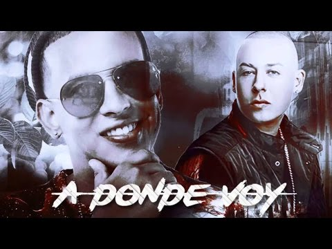 Cosculluela Ft Daddy Yankee A donde Voy Letra