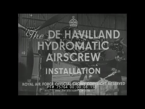 De HAVILLAND HYDROMATIC AIRSCREW PROPELLER AIRCRAFT  BRITISH EDUCATIONAL FILM 75764