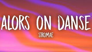 Download Stromae - Alors On Danse (Slowed/TikTok Remix) Lyrics