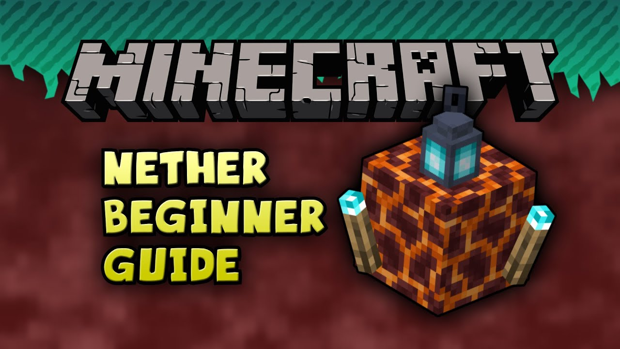Download Minecraft Beginner's Nether Guide [PS4, Xbox, PC]