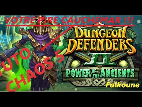 Dungeon Defenders 2 FR : TUTO CHAOS 5 EXPRESS !!!