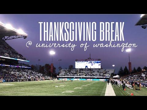THANKSGIVING BREAK AT COLLEGE 2017 // UNIVERSITY OF WASHINGTON