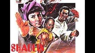 Отряды смерти Шаолиня ( боевые искусства 1974 год)