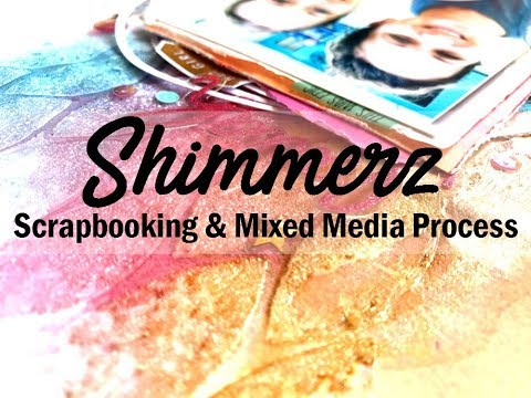 Scrapbooking Process #389 Shimmerz Education Team / Sisters
