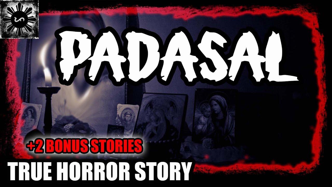 PADASAL | TAGALOG HORROR STORY | (TRUE HORROR STORY)