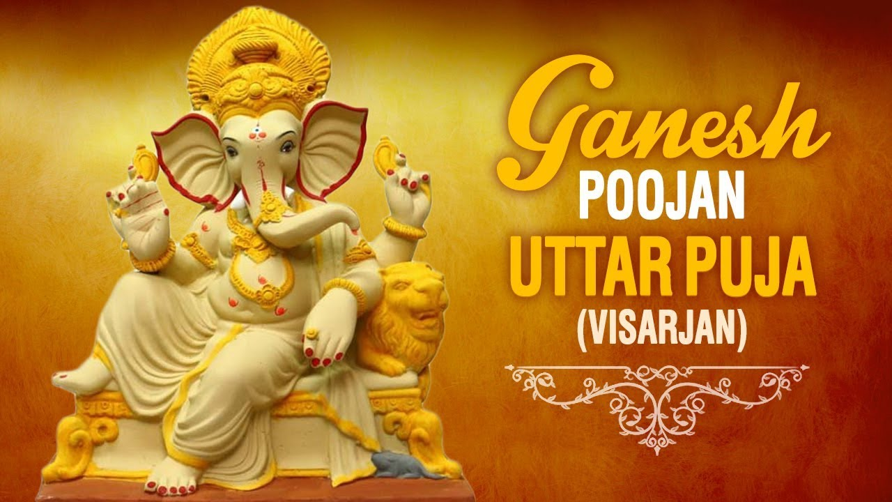 Shri Ganesh Uttar Puja Ganesh Visarjan Puja With English Subtitles