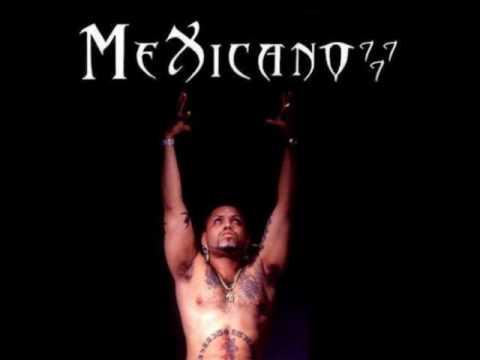 mexicano 777 no demores en llegar
