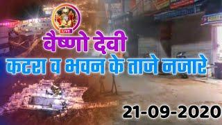 Vaishno Devi : Taza Najara || Katra || Bhawan Ke Darshan || Full Information 21-09-2020