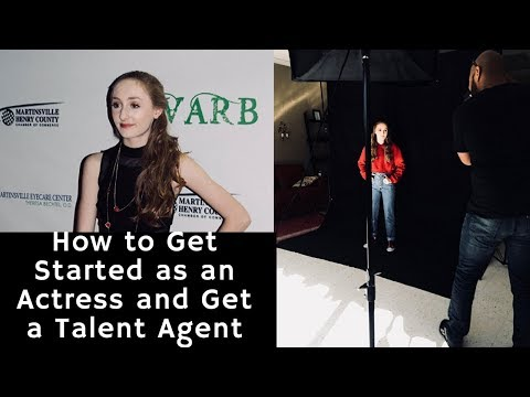 Everything you need to know to get started in the acting industry and how to get a talent agent!!