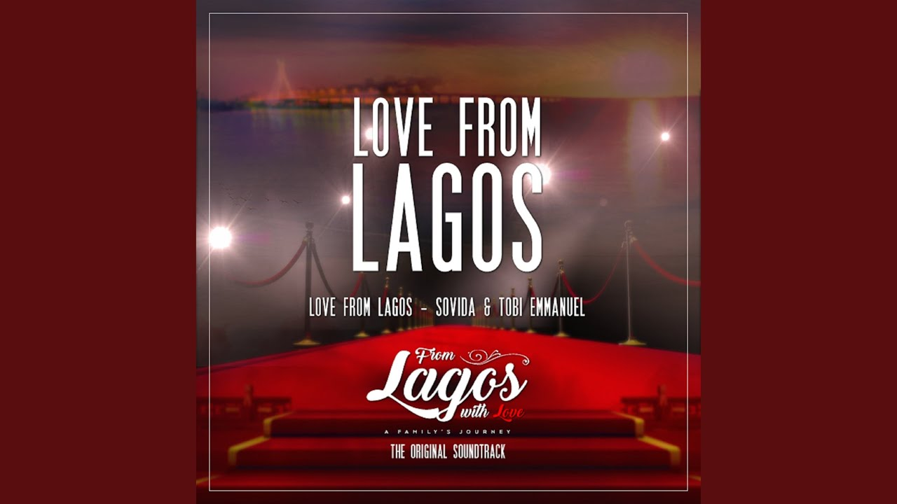 """Download Love from Lagos (From """"Lagos with Love"""" - a Family's Journey"""")"""