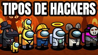 Tipos de Hackers en Among Us