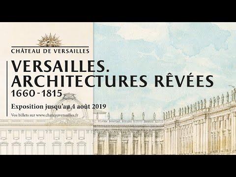 Exposition Versailles. Architectures rêvées (1660-1815)