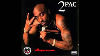2Pac - All Eyez On Me Mp3