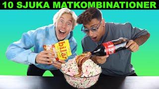 10 SJUKA MATKOMBINATIONER - ft. Sebastian Tadros