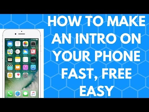 How to Make an Intro on Your Phone Free, Fast and Easy
