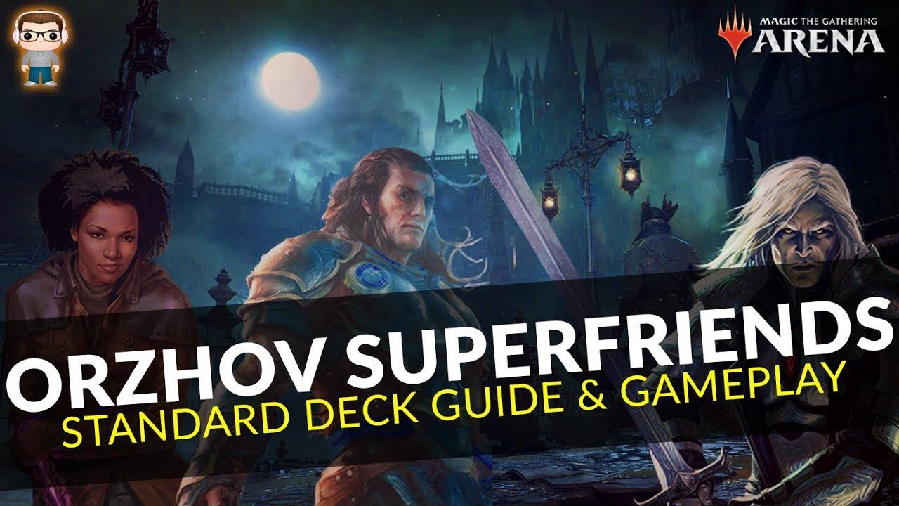 ORZHOV SUPERFRIENDS - WAR Standard Deck Guide & Gameplay - MTG ARENA