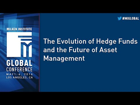 The Evolution of Hedge Funds and the Future of Asset Management