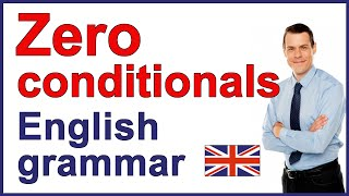 Zero conditional with examples | English grammar lesson