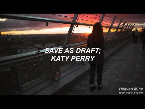 Save As Draft - Katy Perry (español)