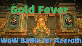 Wow Battle For Azerothgold Fever Guideataland39dazar