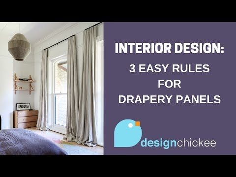 Interior Design Tips: Drapery Panels - 3 easy rules!