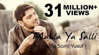 Download lagu Maula Ya Salli Ft. Sami Yusuf Qasida Burda Shareef