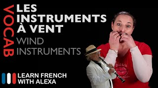 Wind Instruments in French (basic French vocabulary from Learn French With Alexa)