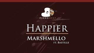 Marshmello ft. Bastille - Happier - HIGHER Key (Piano Karaoke / Sing Along)
