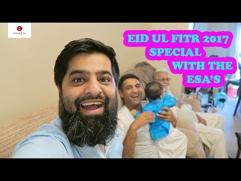 EID UL FITR SPECIAL WITH THE ESA'S!