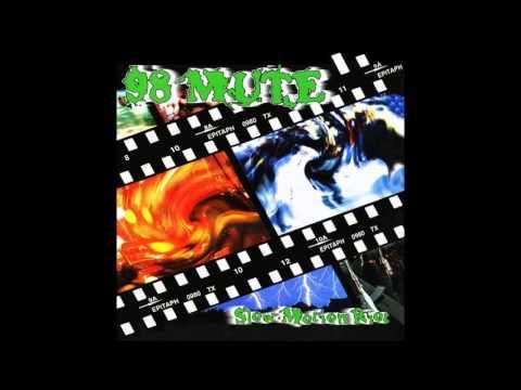 98 Mute - Slow Motion Riot (Full Album)