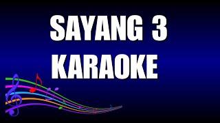 Sayang 3 Karaoke Via Vallen
