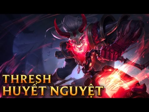 Thresh Huyết Nguyệt - Blood Moon Thresh - Skins lol