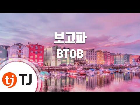 [TJ노래방] 보고파 - BTOB (Miss you - BTOB) / TJ Karaoke