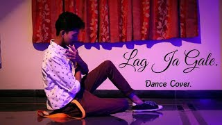 Lag Ja Gale || Jonita Gandhi || Saheb-Biwi Aur Gangster 3 || Dance Cover.