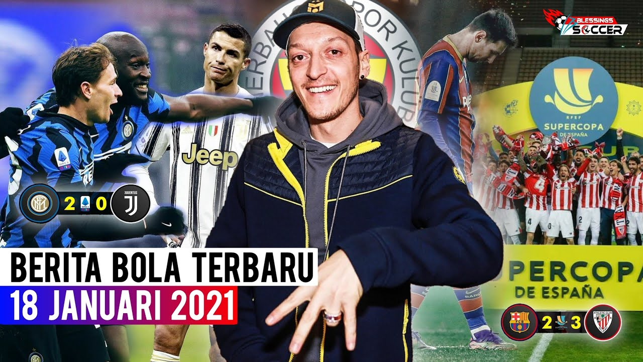 RESMI! Mesut Ozil Ke Fenerbahce 🤝 Barca kalah, Athletic Bilbao Juara 🏆 Inter Pecundangi Juventus 👊