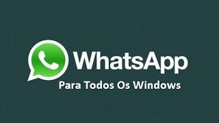 Como Baixar E Instalar WhatsApp No Windows (xp,7,8,8.1) FUNCIONA 2015