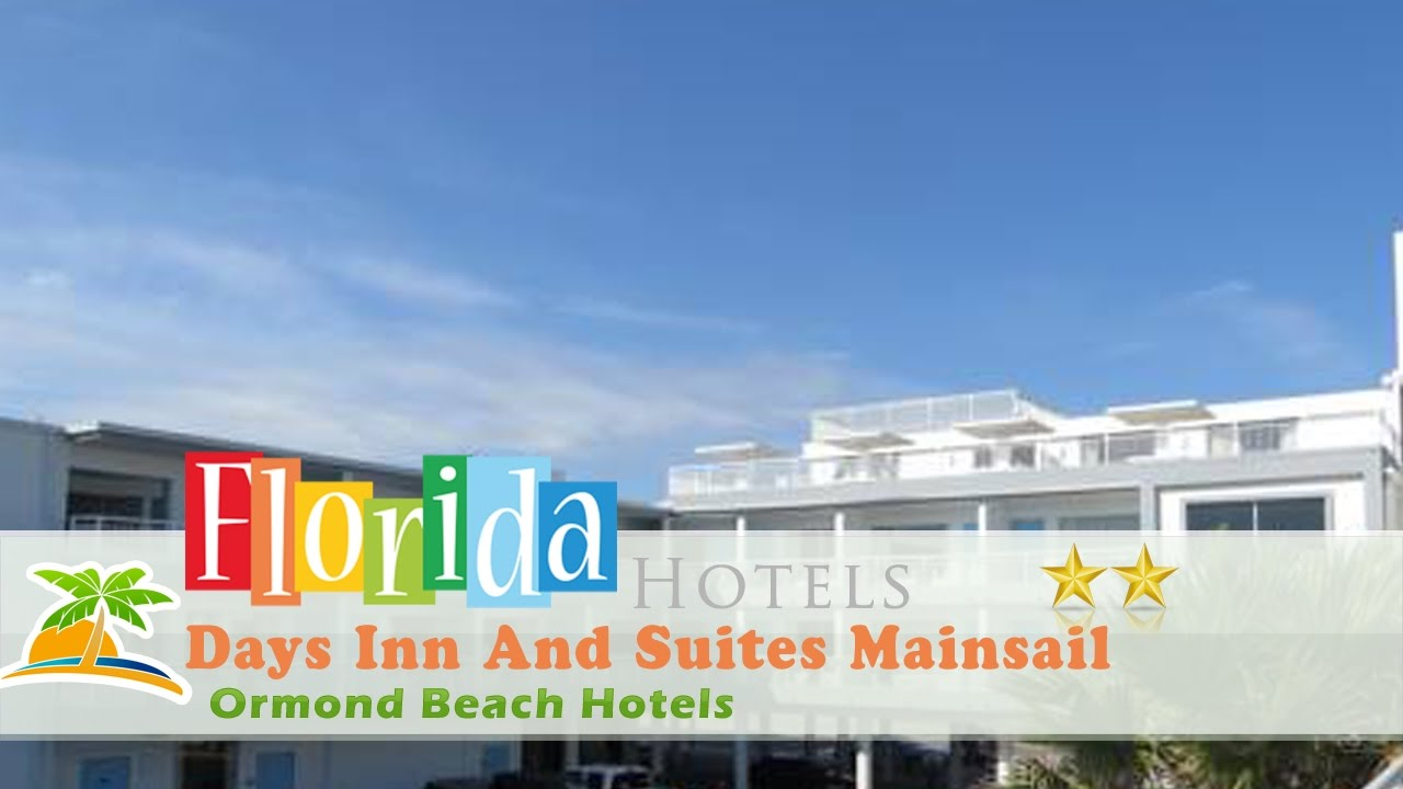 Days Inn And Suites Mainsail Oceanfront Ormond Beach Hotels Florida