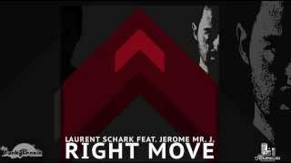 Laurent Schark Feat. Jerome Mr. J - Right Move (NuDisko Vocal Mix)