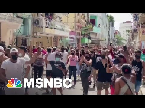 Largest Protests In Decades Erupt In Cuba   MSNBC