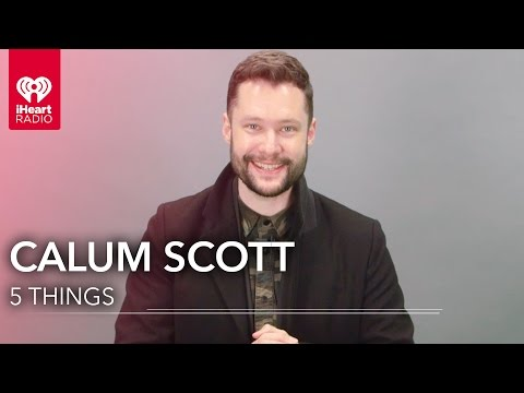 Calum Scott 5 Things You Didn't Know