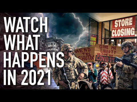 If You Thought 2020 Was Bad, Watch What Happens In 2021