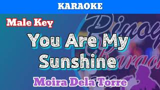 You Are My Sunshine by Moira Dela Torre (Karaoke : Male Key)