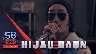 HIJAU DAUN - Live at 58 Concert Room